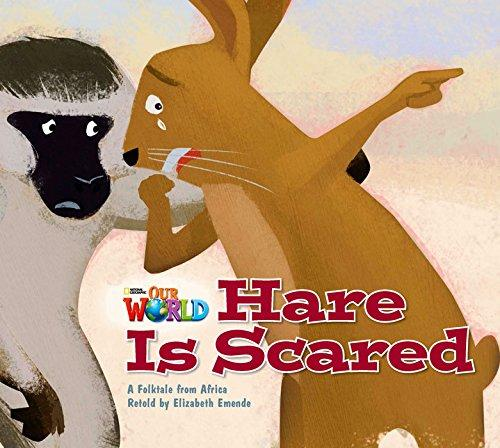 Our World Level 2 Reader: Hare is Scared Big Book