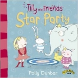Tilly and Friends: Star Party - Dunbar, P.