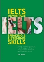 IELTS ADVANTAGE: SPEAKING & LISTENING SKILLS - MARKS, J.