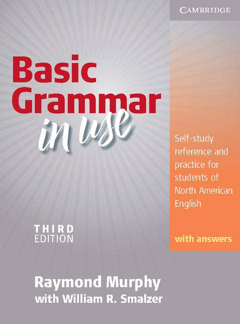 Basic Grammar in Use Student's Book with Answers - Raymond M...