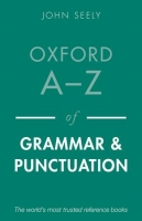 OXFORD A-Z OF GRAMMAR AND PUNCTUATION 2nd Ed. Revised - SEEL...