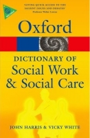 OXFORD DICTIONARY OF SOCIAL WORK & SOCIAL CARE (Oxford Paper...
