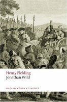 JONATHAN WILD (Oxford World´s Classics New Edition) - FIELDI...