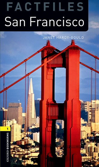 Oxford Bookworms Factfiles 1 San Francisco with Audio Mp3 Pack (New Edition) - Janet Hardy-Gould