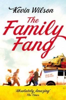 Family Fang (Film Tie In) - Kevin Wilson
