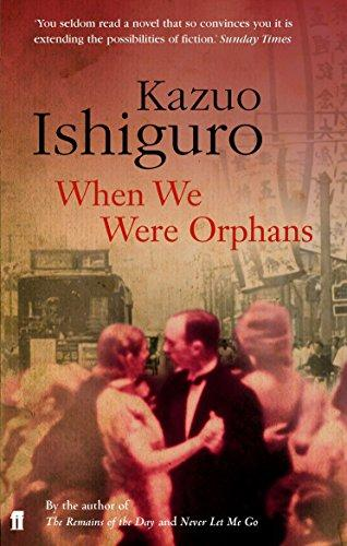 When We Were Orphans - Ishiguro, K.