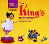 OUR WORLD Level 1 READER: THE KING´S NEW CLOTHES - OLIVIA, A...