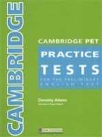 CAMBRIDGE PET PRACTICE TESTS STUDENT´S BOOK - ADAMS, D.
