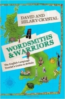 Wordsmiths and Warriors : The English-language Tourist's Gui...