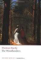 THE WOODLANDERS (Oxford World´s Classics New Edition) - HARDY, T.