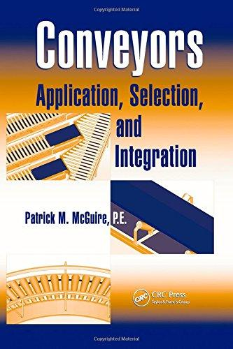 Conveyors: Application, Selection, and Integration (Industri...
