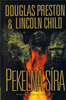 Pekelná síra - Douglas Preston, Lincoln Child