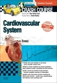 Crash Course Cardiovascular System Updated Print + E-Book Ed...