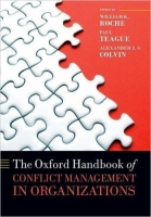 The Oxford Handbook of Conflict Management in Organizations ...