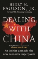 Dealing with China - Paulson, H.