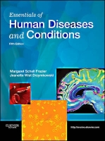 Essentials of Human Diseases and Conditions - Frazeir, M.S.,...