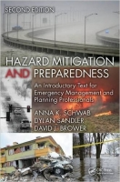 Hazard Mitigation and Preparedness, 2nd ed. - Brower, D., Sa...