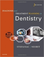 Diagnosis and Treatment Planning in Dentistry, 3rd Ed. - Ste...