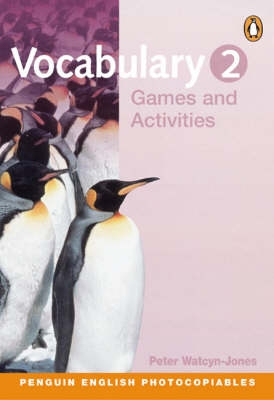 Vocabulary Games and Activities 2 - Peter Watcyn-Jones