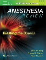 Anesthesia Review: Blasting the Boards - Berg, S. M.