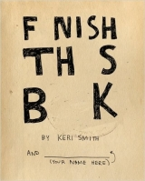Finish This Book - Smith, K.