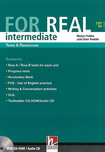 FOR REAL INTERMEDIATE TESTS & RESOURCES + TESTBUILDER CD-ROM - HOBBS, M., STARR KEDDLE, J.