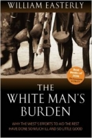 The White Man's Burden - Easterly, W.