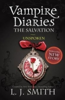 THE VAMPIRE DIARIES: SALVATION UNSPOKEN - L. J. Smith