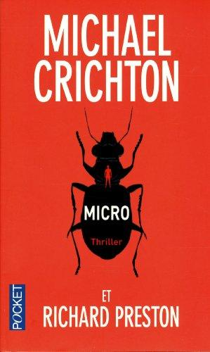MICRO - Michael Crichton, Richard Preston