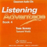LISTENING ADVANTAGE 4 CLASS AUDIO CDs /2/ - KENNY, T., WADA, T.