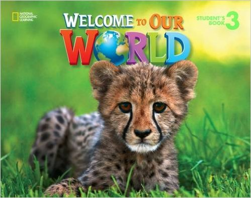 Welcome to Our World 3 Student's Book - O'Sullivan, J. K., S...