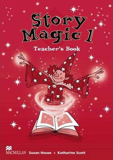 Story Magic Level 1: Teacher´s Book