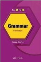 TEST IT, FIX IT ENGLISH GRAMMAR INTERMEDIATE Revised Edition...