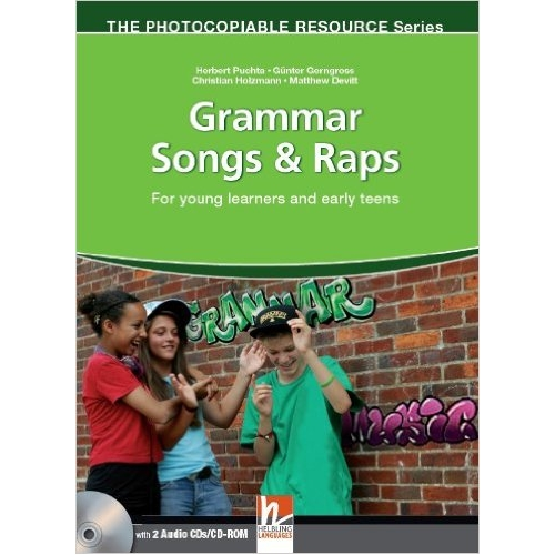 THE PHOTOCOPIABLE RESOURCES Series: GRAMMAR SONGS & RAPS + A...