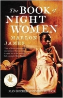 The Book of Night Women - James, M.