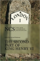The Second Part of King Henry VI (The New Cambridge Shakespe...