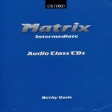 MATRIX INTERMEDIATE CLASS AUDIO CDs /2/ - DUCKWORTH, M., GUD...
