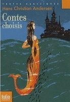 Contes choisis - Hans Christian Andersen