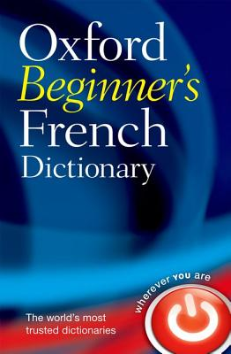 OXFORD BEGINNER´S FRENCH DICTIONARY 2nd Edition - CORREARD, ...