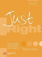 JUST RIGHT ELEMENTARY TEACHER´S BOOK - HARMER, J.