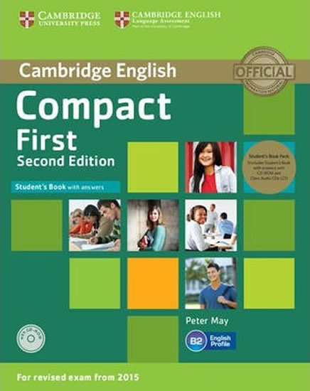 Compact First Student´s Book Pack (Student´s Book with Answers with CD-ROM and Class Audio CDs(2)) - Peter May