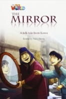 OUR WORLD Level 4 READER: THE MIRROR - HARRIS, N.