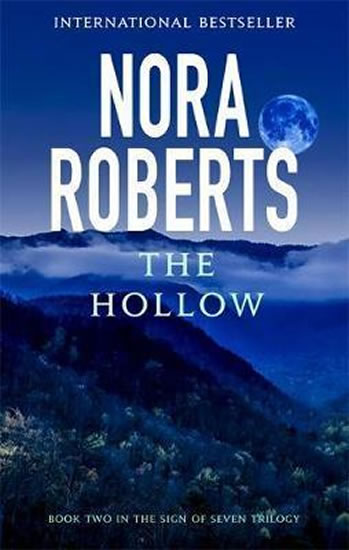 The Hollow : Number 2 in series - Nora Roberts