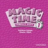 MAGIC TIME 1 AUDIO CD /2/ - KAMPA, K., VILINA, C.
