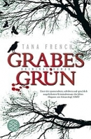 GRABESGRÜN - Tana French