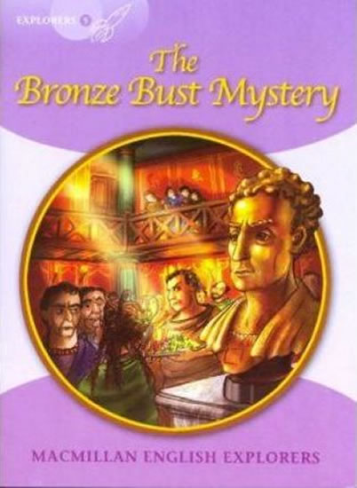 Explorers 5 The Bronze Bust Mystery Reader