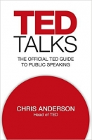 TED Talks: The official TED guide to public speaking - Ander...