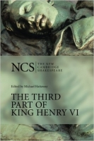 The Third Part of King Henry VI (The New Cambridge Shakespea...