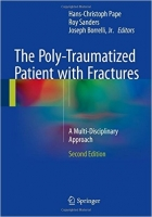 The Poly-Traumatized Patient with Fractures, 2nd Ed. - Pape,...