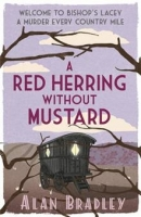 A Red Herring without Mustard - Bradley, A.